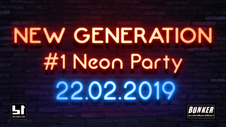 New Generation #1 // Neon Party
